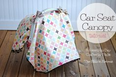 Car Seat Canopy Tutorial