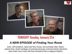 New Episode of Finding Your Roots – Beyond the Pale – On PBS Tonight! Finding Your Roots, Finding Yourself, Marc Maron, Episode 5, Genealogy, Comedians, Gates, Dna