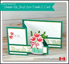 Stampin Up Jar of Love Double Z Card - Stampin With Sandi - Canadian Stampin Up Demonstrator Z Cards, Step Cards, Fun Fold Cards, Pop Up Cards, Folded Cards, Joy Fold Card, Easel Cards, Stampin Up, Mason Jar Cards