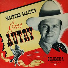 Columbia Western Classics with Gene Autry vintage vinyl LP r ecord album Old Vinyl Records, Vinyl Cd, Vintage Records, Music Album Covers, Music Albums, The Lone Ranger, Rock Concert, Country Artists, Music Photo