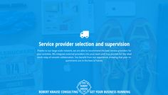 Service provider selection and supervision   http://www.robert-krause.com Robert Krause Consulting - get your business running!