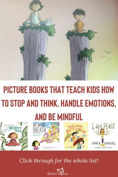 Great list! These books are such a powerful tool for parents -- they are a way to connect, a way to calm down, and a way to teach kids self-control and self-regulation skills. #parenting #positiveparenting #childrensbooks #selfregulation #mindfulness #mindfulparenting