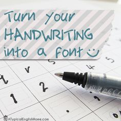 How To Turn Your Handwriting Into A Font - A Typical English Home