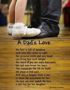 A Dad's Love - an original poem about a little girl's love for her father and the daddy's love for his little girl, written by Pamela Randolph (Arizona Poet Lady)