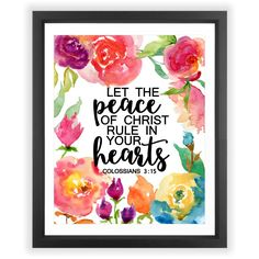 Eleville 8X10 Let the peace of christ rule in your heart Floral Watercolor Art Print (Unframed) Scripture print wall bible verse Colossians 3:15 nursery decor Holiday Gift Birthday Wedding Gift WG063