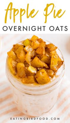 Eat dessert for breakfast with these healthy apple pie overnight oats You ll love the cozy apple flavor and the fact that they can be made ahead of time Breakfast And Brunch, Apple Breakfast, Mexican Breakfast, Breakfast Pizza, Breakfast Cookies, Breakfast Dessert, Breakfast Bowls, Healthy Breakfast Recipes, Healthy Recipes