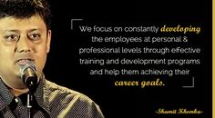 We focus on constantly developing the employees at personal & professional levels through effective training and development programs and help them achieving their career goals. Read more about Shamit Khemka at following link: http://www.synapsewebsolutions.co.uk/management-shamitkhemka-2.php