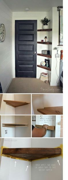 Use Floating Corner Shelves to Create More Storage in an Awkward Small Corner. Add these floating corner shelves to an awkward small corner to organize your things. But remember not to fill it up with objects – leaving space on shelves creates an airy look that makes the area look larger. via 4men1lady.