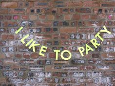'I like to party' banner   Letter banners in our store paperstreetdolls.etsy.com