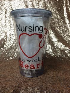 Nursing is a Work of Heart 16 oz. Tumbler
