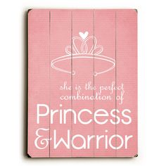 Artehouse LLC Princess & Warrior by Cheryl Overton Textual Art Plaque Warrior Princess, My Princess, Princess Room, Wood Wall Decor, Wood Wall Art, Wall Décor, Warrior Quotes, Prayer Warrior, Little Bit