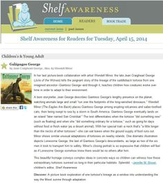 Galápagos George received a starred review in Shelf Awareness. See balkinbuddies.blogspot.com for more information.