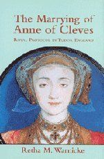 The Marrying of Anne of Cleves: Royal Protocol in Early Modern England by Retha M. Warnicke http://www.amazon.com/dp/0521770378/ref=cm_sw_r_pi_dp_Tq7pub0WRFBQ6