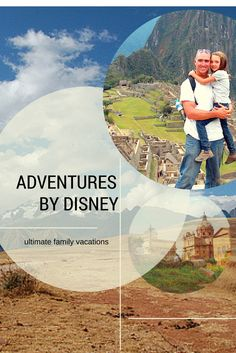 Adventures by Disney Reviews: A Roundup of our Favorite Family Vacations