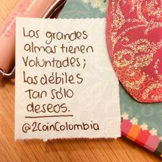 ✨Las grandes almas tienen voluntades, las débiles tan sólo deseos✨ • • • Mira nuestro productos: www.2coin.com.co 👆🏻👆🏻 • • • #2coin #frases #parapensar #quote #instaquote #frases #colombia #tiendaonline #másdeloquequieres  #liderazgo #superacionpersonal #estilodevida #perseverancia #amor