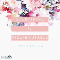 Motivation for everyone!! What quotes and inspiration are you creating for your coaching business?! #CoachingTools #CoachingQuotes #MarketingForCoaches #MarieForleo #LifeCoaching