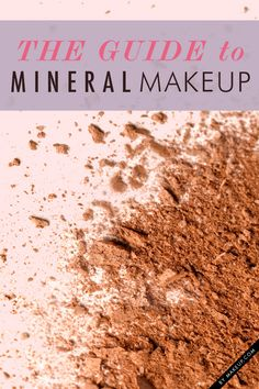 a must-read guide to mineral makeup // love this cheat sheet!