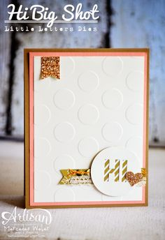 Stampin' Up! Hi: Artisan Wednesday Wow- Little Letters | Creations by Mercedes
