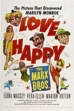 Love Happy is a 1949 American musical comedy film directed by David Miller, starring the Marx Brothers (en. Old Hollywood Movies, Classic Hollywood, Movie Poster Art, Film Posters, Old Movies, Vintage Movies, Harpo Marx, Make A Girl Laugh, Happy Movie
