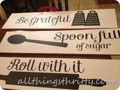 Idea: She was inspired by a printable (links on her site), and then made these wooden signs.  She has a brief description how she made them.  Cute Kitchen Decor!! Kitchen Layout, Designs