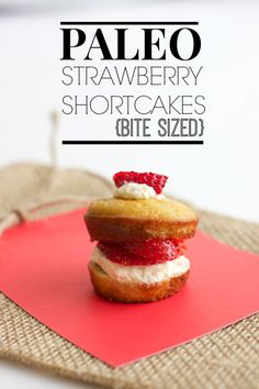 PALEO STRAWBERRY SHORTCAKES (BITE SIZED) #diet #paleo #dessert #food #recipes paleoaholic.com