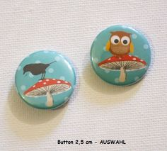Button 2,5 cm Fliegenpilz, Eule,Vogel- AUSWAHL von ღKreawusel-Designღ auf DaWanda.com