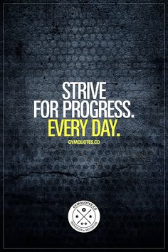 Strive for progress. Every day. And don't stop until you crush your goals. #goalcrusher #gymaddict #gymmotivation www.gymquotes.co for all our gym motivation and fitness motivation!