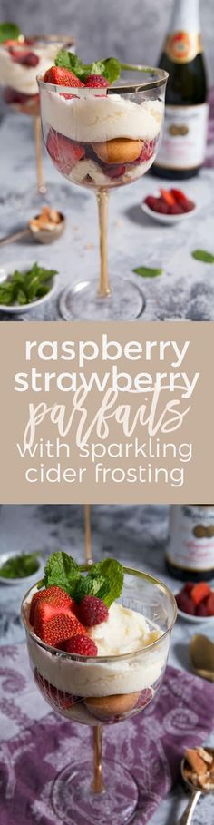Raspberry Strawberry Parfaits with Martinelli's Sparkling Cider Frosting