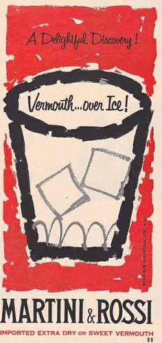 Anuncio de 1958, en favor de Martini  Rossi . | En la actualidad, una marca del grupo internacional Bacardi-Martini.