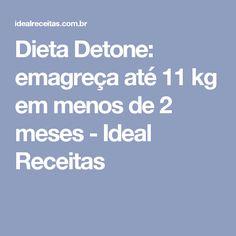 Dieta Detone: emagreça até 11 kg em menos de 2 meses - Ideal Receitas