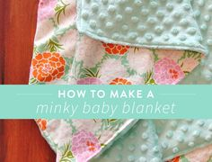 How To Make Minky Blanket