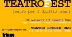 Teatro per i Diritti Umani: GaiaitaliaTeatroFest al Teatro Studio Uno | Radio Web Italia