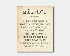 Wall Art - A sister is a person ... Sister Quote - Typography - Room decor - 8 x 10 print on vintage paper or chalkboard background. $15.00, via Etsy.