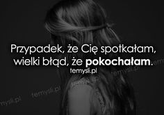 Znalezione obrazy dla zapytania cytaty o miłości smutne Sad Quotes, Love Quotes, Inspirational Quotes, Happy Photos, Everything And Nothing, Letting Go, My Life, Facts, Let It Be