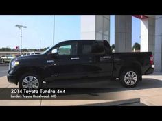 2014 Toyota Tundra 4x4 LandersToyotaHazelwood.com Landers Toyota Of  Hazelwood 9091 Dunn Rd. Hazelwood · Toyota Tundra 4x4St LouisMissouriVideos