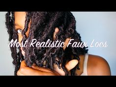 MOST REALISTIC FAUX LOC TUTORIAL (EASY, FLEXIBLE, LIGHTWEIGHT, NO EXTENSIONS) - YouTube