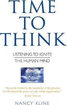 Time To Think Listening To Ignite The Human Mind Pdf Download