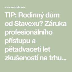 TIP: Rodinný dům od Stavexu? Záruka profesionálního přístupu a pětadvaceti let zkušeností na trhu dřevostaveb :: Regionální zpravodajství Relax, Math Equations