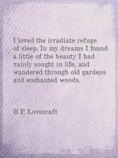 INFP // And wandered through old gardens and enchanted woods.