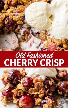 Cherry Recipes Healthy, Sweet Cherry Recipes, Cherry Desserts, Desserts With Cherries, Fruit Crisp Recipe, Cherry Crisp Recipe With Fresh Cherries, Fresh Cherry, Easy Cherry Cobbler, Bakery Recipes
