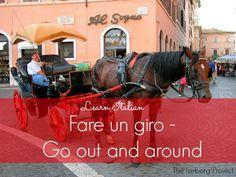 Learn Italian: Fare un giro - Go out and around
