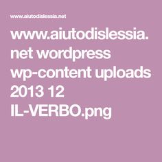 www.aiutodislessia.net wordpress wp-content uploads 2013 12 IL-VERBO.png