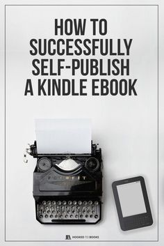 How to Successfully Self-Publish a Kindle eBook Writing Help, Writing A Book, Writing Tips, Creative Writing, Writing Prompts, Self Publishing, Amazon Publishing, Fiction Writing, Ebook Pdf