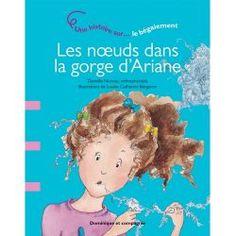 LES NOEUDS DANS LA GORGE D'ARIANE, un livre sur la bégaiement.