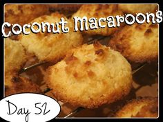 Laura's Coconut Macaroons [DAY 52] ★ watch the video: http://youtu.be/Zsnc5kRHhJU★  I'm trying A NEW RECIPE OF Laura in the Kitchen EVERY DAY and sharing its conversion into the metric system, come and join me on my yummy challenge! :)
