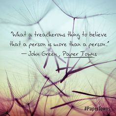 Paper Towns quote by #JohnGreen Literary Quotes, Movie Quotes, Book Quotes, Life Quotes, Star Quotes, John Green Quotes, John Green Books, Looking For Alaska, Pretty Words