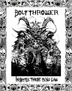 Bolt Thrower - In battle there is no law # death metal Heavy Metal Rock, Heavy Metal Music, Heavy Metal Bands, Black Metal, Music Artwork, Metal Artwork, Metal Drawing, Punk Poster, Pyrography Patterns
