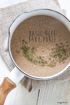Basic Beef Baby Puree — Baby FoodE & organic baby food recipes to inspire adventurous eating Baby Puree Recipes, Pureed Food Recipes, Baby Food Recipes, Food Baby, Baby Food Chicken, Beef Recipe For Baby, Protein Recipes, Ground Beef Stroganoff, Beef Bourguignon
