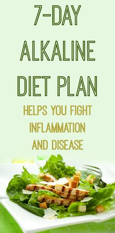 Fight #Inflammation And #Disease With This 7-Day #Alkaline #Diet #Plan!