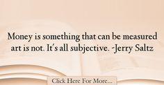 Jerry Saltz Quotes About Art - 4287